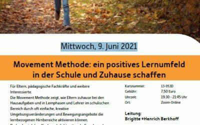 Mittwoch, 9. Juni 2021 | Movement Methode: ein positives Lernumfeld in der Schule und Zuhause schaffen